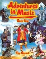Adventures in Music Book 4