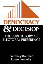 Democracy and Decision