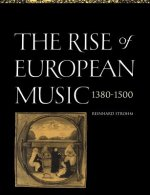 The Rise of European Music, 1380–1500
