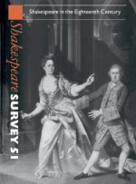 Shakespeare Survey: Volume 51, Shakespeare in the Eighteenth Century