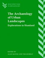 The Archaeology of Urban Landscapes
