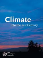 Climate: Into the 21st Century