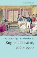 The Cambridge Introduction to English Theatre, 1660-1900