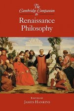 The Cambridge Companion to Renaissance Philosophy