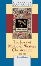 The Jews of Medieval Western Christendom