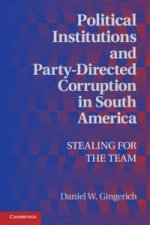Political Institutions and Party-Directed Corruption in Sout