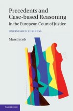 Precedents and Case-Based Reasoning in the European Court of