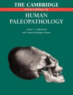 Cambridge Encyclopedia of Human Paleopathology