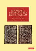 Remarkable Bindings in the British Museum