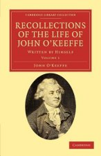 Recollections of the Life of John O'Keeffe