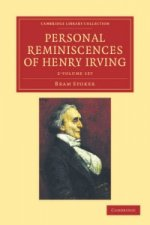Personal Reminiscences of Henry Irving 2 Volume Set