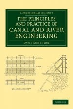 Principles and Practice of Canal and River Engineering