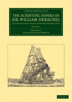 The Scientific Papers of Sir William Herschel: Volume 1