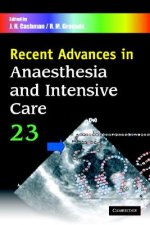 Recent Advances in Anaesthesia and Intensive Care: Volume 23