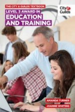City & Guilds Textbook: Level 3 Award in Education and Train