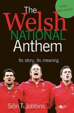 Welsh National Anthem - Its Story, Its Meaning