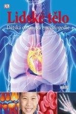 Lidské tělo. Dětská obrazová encyklopedie