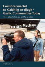 Gaelic Communities Today