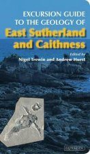 Excursion Guide to the Geology of East Sutherland and Caithn