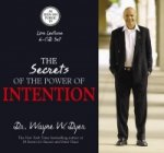 Secrets of the Power of Intention