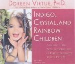 Indigo, Crystal and Rainbow Children