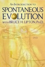 Introduction to Spontaneous Evolution with Bruce H. Lipton,