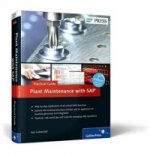 Plant Maintenance with SAP Practical Guide