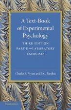 Text-Book of Experimental Psychology: Volume 2, Laboratory Exercises