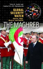 Global Security Watch--the Maghreb