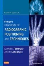 Bontrager's Handbook of Radiographic Positioning and Techniq