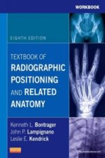 Workbook for Textbook of Radiographic Positioning and Relate