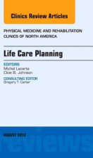 Life Care Planning, an Issue of Physical Medicine and Rehabi