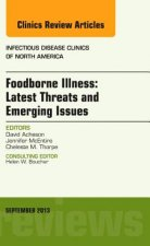 Foodborne Illness: Latest Threats and Emerging Issues, an Is