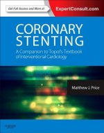 Coronary Stenting: A Companion to Topol's Textbook of Interv