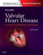 Valvular Heart Disease: A Companion to Braunwald's Heart Dis