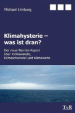 Klimahysterie - was ist dran?