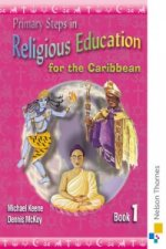 Primary Steps in Religious Education for the Caribbean