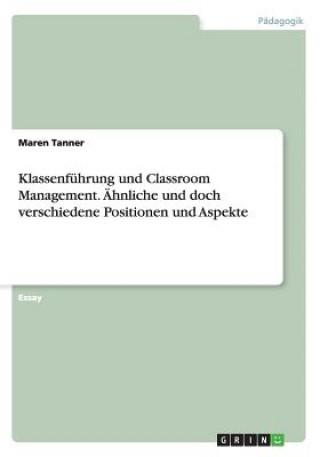 Klassenf hrung Und Classroom Management.  hnliche Und Doch Verschiedene Positionen Und Aspekte
