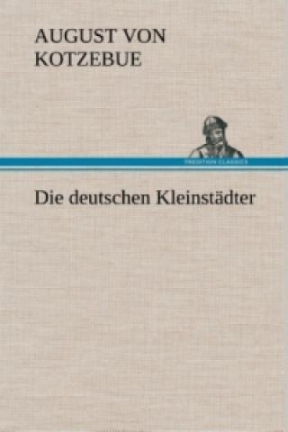 Die deutschen Kleinstädter