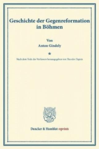 Geschichte der Gegenreformation in Böhmen.
