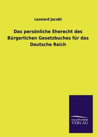Pers nliche Eherecht Des B rgerlichen Gesetzbuches F r Das Deutsche Reich