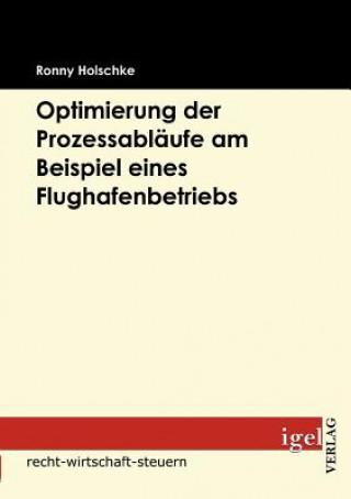 Optimierung Der Prozessabl ufe Am Beispiel Eines Flughafenbetriebs