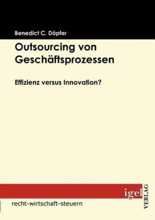 Outsourcing Von Gesch ftsprozessen