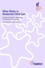 What Works in Residential Child Care