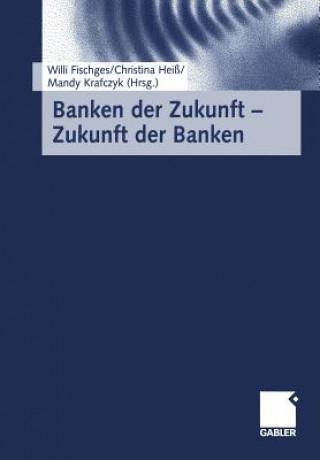 Banken Der Zukunft Zukunft Der Banken