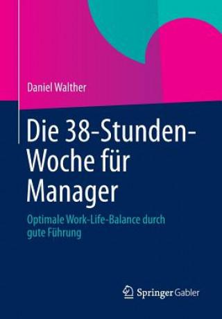Die 38-Stunden-Woche fur Manager