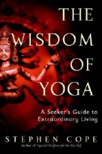 Wisdom Of Yoga