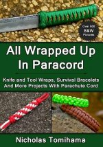 All Wrapped Up in Paracord