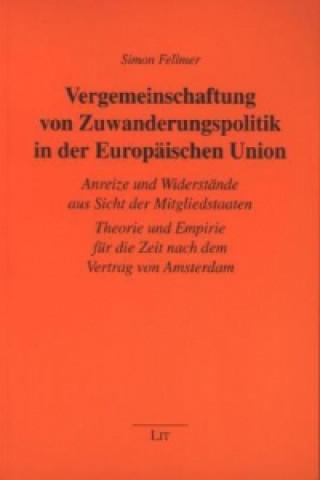 Vergemeinschaftung von Zuwanderungspolitik in der Europäischen Union