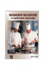 Moderní kuchyně ve společném stravování